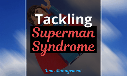 Tackling Superman Syndrome and the Benefits of Delegation