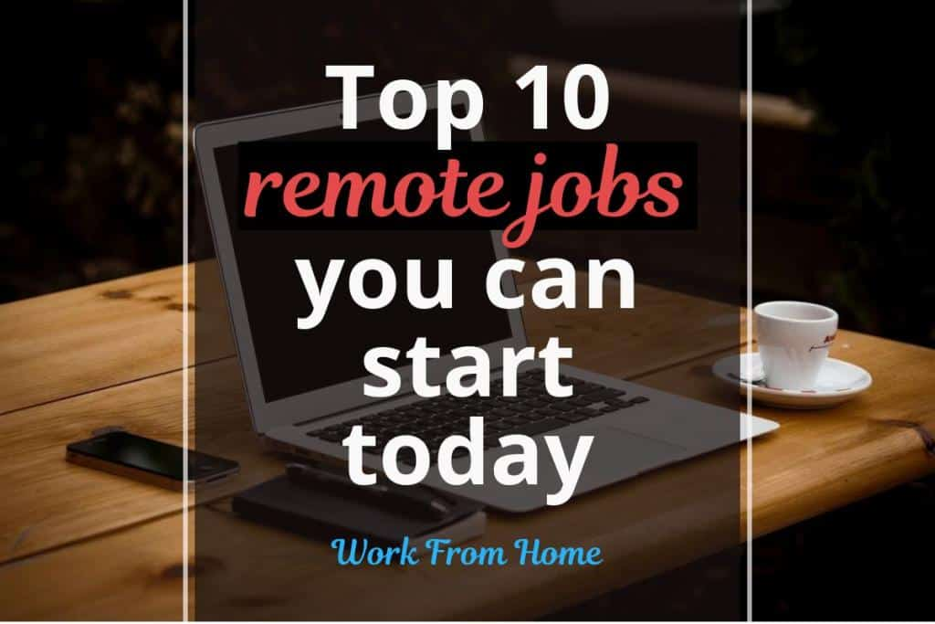 10 remote jobs you can start today