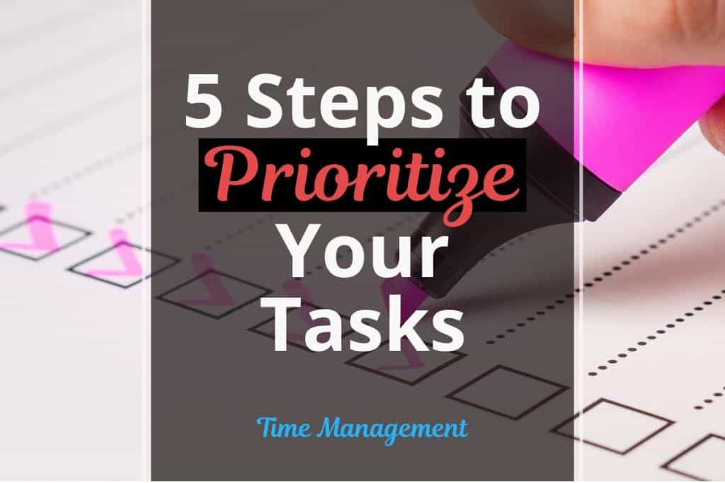 5 steps to prioritize your tasks