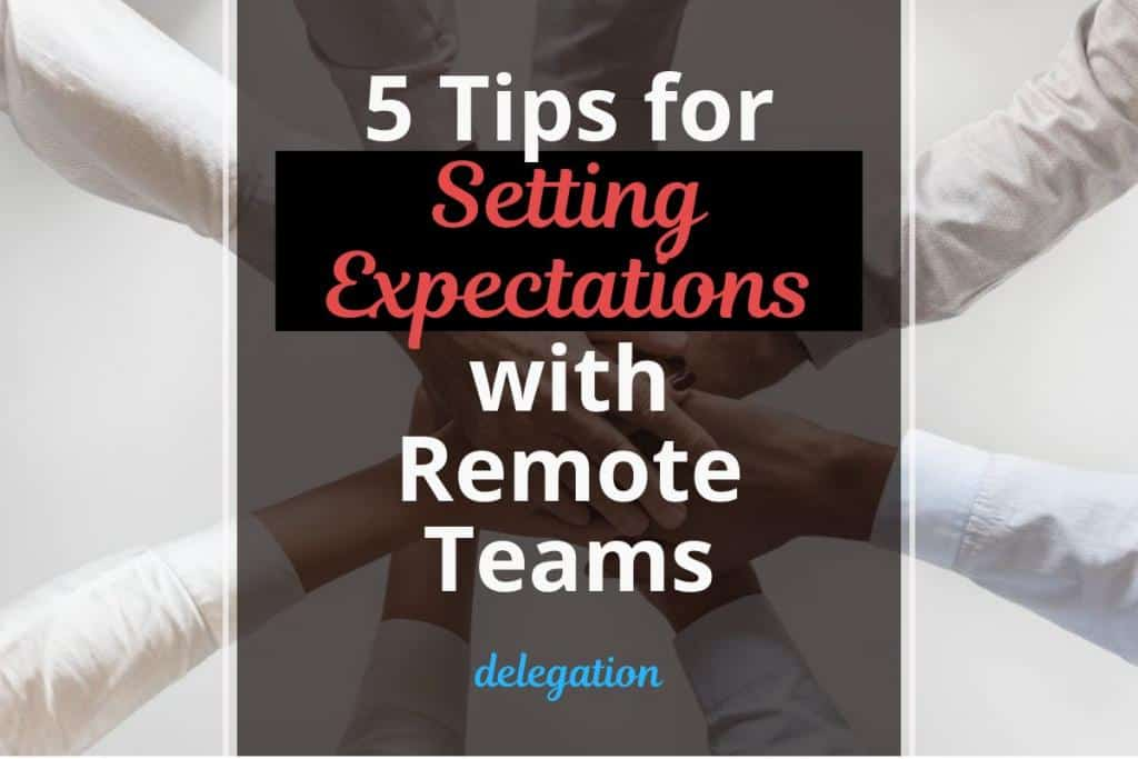 setting expectations with remote teams