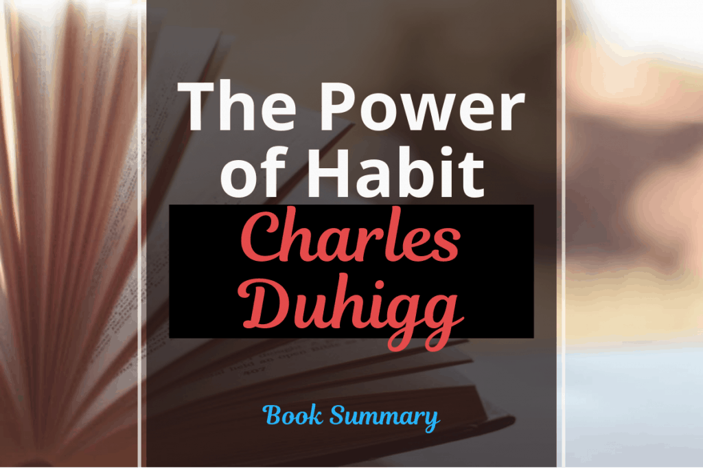 The Power of Habit - book Summary