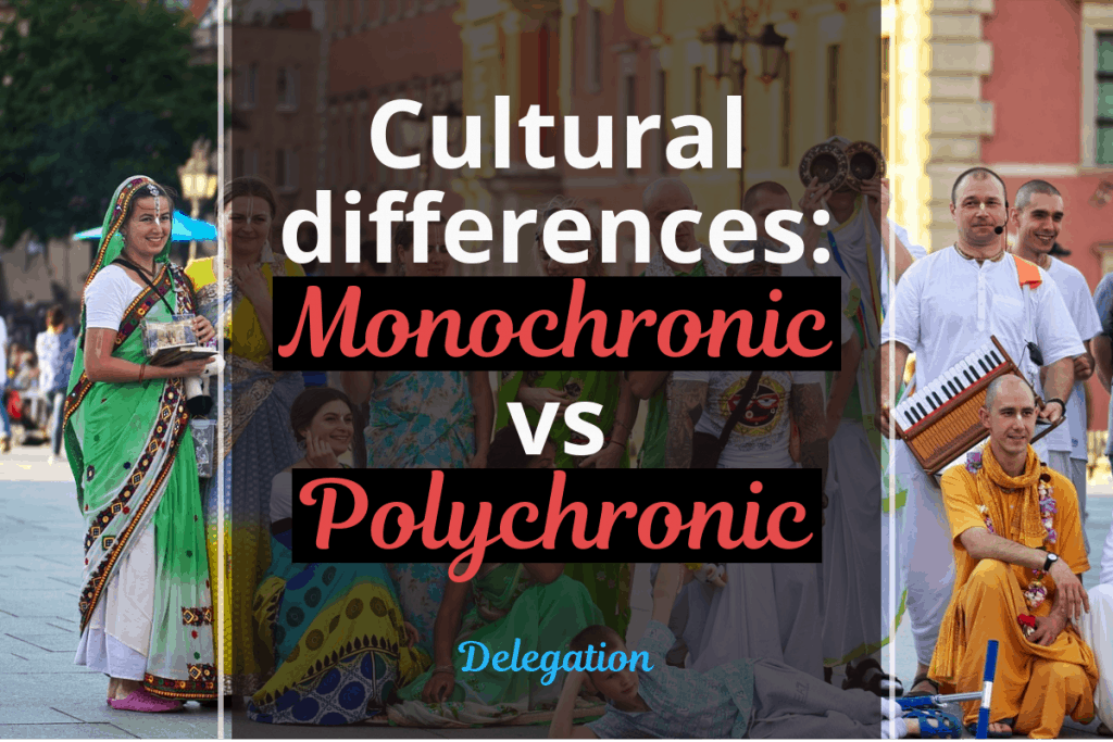 Monochronic vs Polychronic - Cultural differences