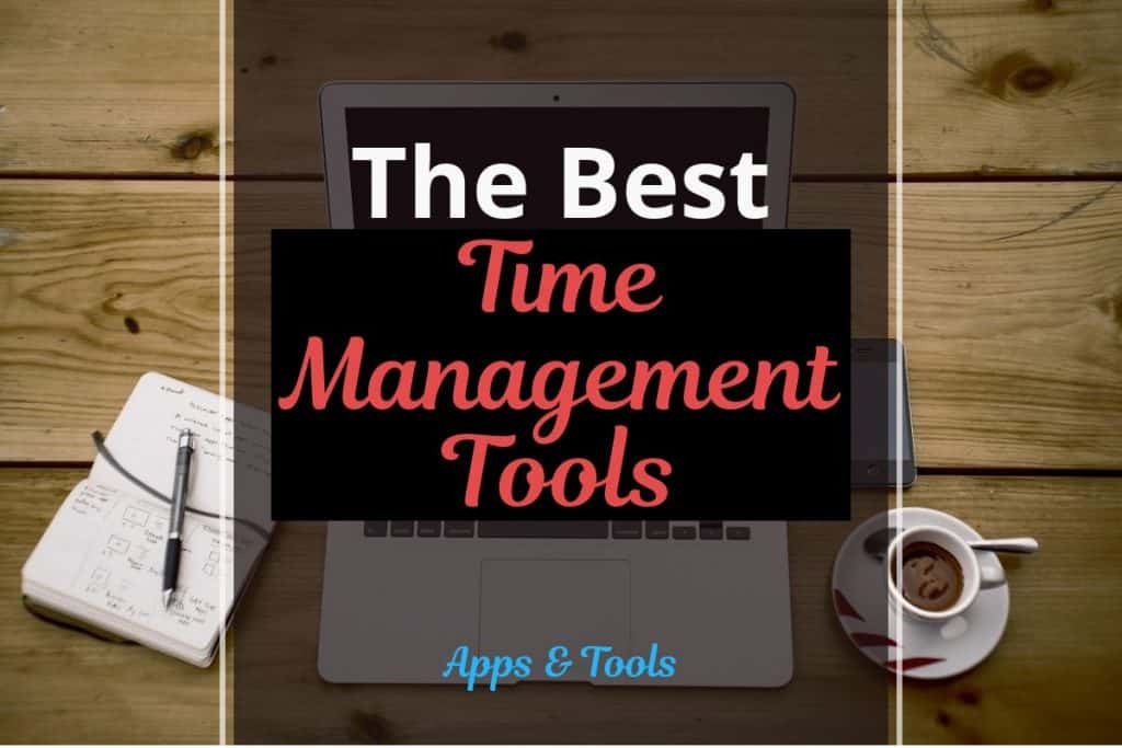 Best Time Management Tools