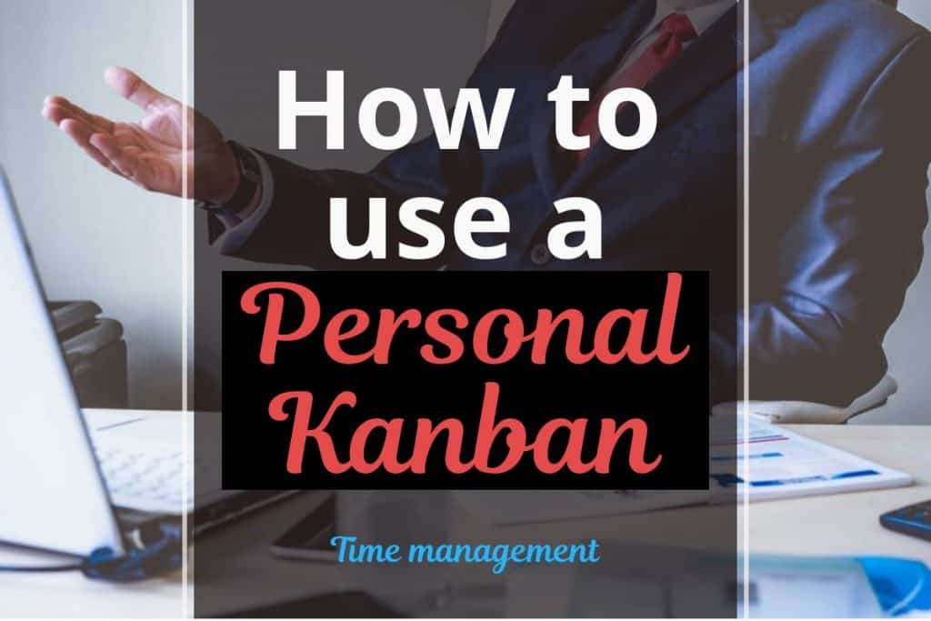 how to use a personal kanban