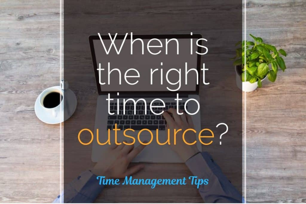 When is the right time to outsource